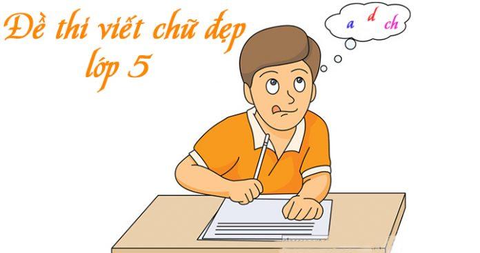 các đề thi viết chữ đẹp lớp 5