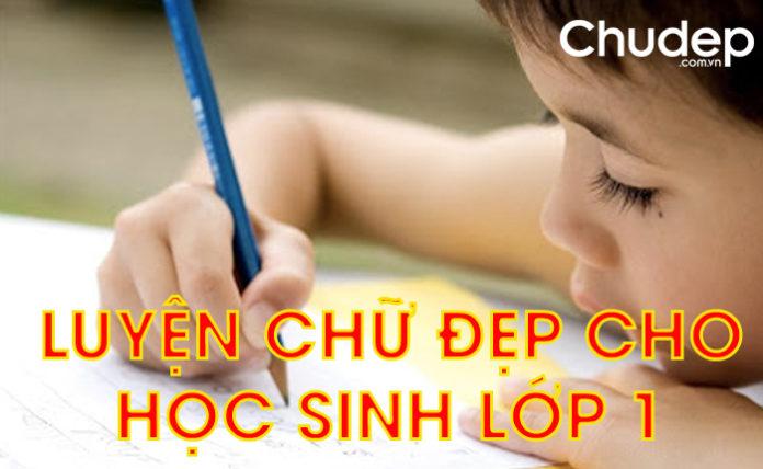 luyen-chu-dep-cho-hoc-sinh-lop-1